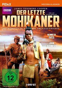 Der letzte Mohikaner (The Last of the Mohicans) / Die komplette 8-teilige Abenteuerserie nach dem Bestseller von James Fenimore Cooper (Pidax Western-Klassiker) [3 DVDs]