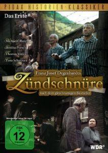 Zündschnüre (Packender Historien-Film nach dem Bestseller von Franz Josef Degenhardt)