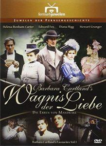 Wagnis der Liebe – Die Erben von Mandrake (Barbara Cartland's Favourites Vol. 1 / Fernsehjuwelen)