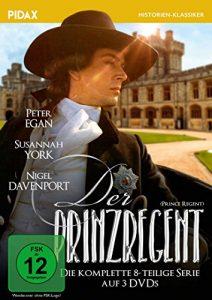 Der Prinzregent (Prince Regent)   Die komplette 8-teilige Serie über das Leben des George IV. (Pidax Historien-Klassiker) [3 DVDs]