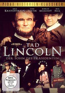 Tad Lincoln, der Sohn des Präsidenten / Verfilmung des Bestsellers von Alex Huley (Roots, Malcolm X) (Pidax Historien-Klassiker)