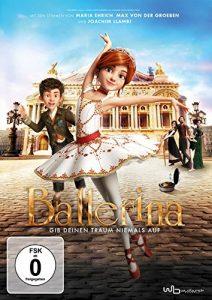 Ballerina – Gib deinen Traum niemals auf