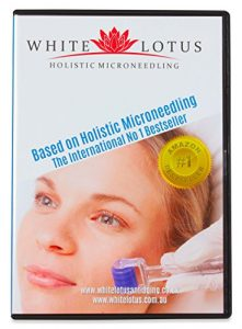 """White Lotus LEHR-DVD GANZHEITLICHE ANTI-AGE MIKRO-NADELUNG basierend auf dem internationalen Nr. 1 Bestseller """"Holistic Microneedling"""" von den weltweiten Hautnadelungs- + Microneedling-Experten"""