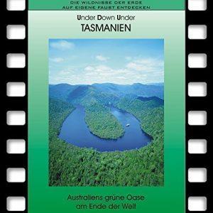 TASMANIEN – Australiens grüne Oase am Ende der Welt *Special Reiseführer * Reise DVD 2016 * Ideal für Selbstfahrer und Naturliebhaber * Travel DVD