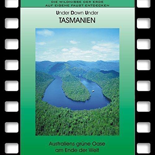 TASMANIEN - Australiens grüne Oase am Ende der Welt *Special Reiseführer * Reise DVD 2016 * Ideal für Selbstfahrer und Naturliebhaber * Travel DVD
