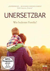 Unersetzbar – Was ist Familie?