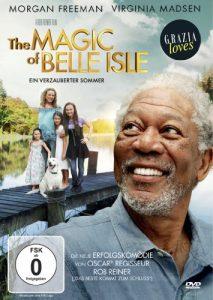 The MAGIC of BELLE ISLE – Ein verzauberter Sommer