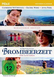 Brombeerzeit (The Land Girls ) – Remastered Edition / Außergewöhnliche Romanverfilmung des Bestsellers von Angela Huth (Pidax Historien-Klassiker)