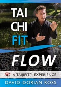 Tai Chi Fit FLOW with David-Dorian Ross (YMAA Taijifit series) **BESTSELLER**