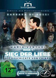 Sieg der Liebe: Die Geschichte von Chiara – (Maria Venturi, Buch 1) Fernsehjuwelen [4 DVDs]