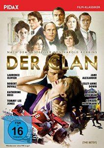 Der Clan (The Betsy) / Verfilmung des Bestsellers von Harold Robbins mit absoluter Starbesetzung (Pidax Film-Klassiker)
