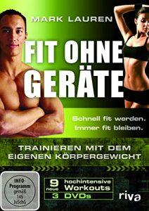 Mark Lauren – Fit ohne Geräte. Trainieren mit dem eigenen Körpergewicht. 3 DVDs