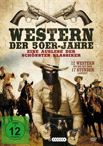 Western der 50er Jahre – Eine Auslese der schönsten Klassiker – Box mit 12 Filmen [6 DVDs]
