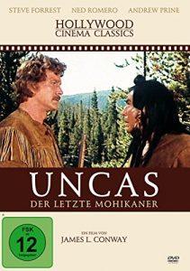 Uncas – Der letzte Mohikaner