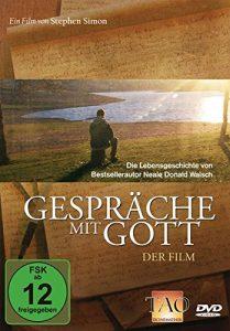 Gespräche mit Gott – Der Film: Die Lebensgeschichte von Bestsellerautor Neale Donald Walsch